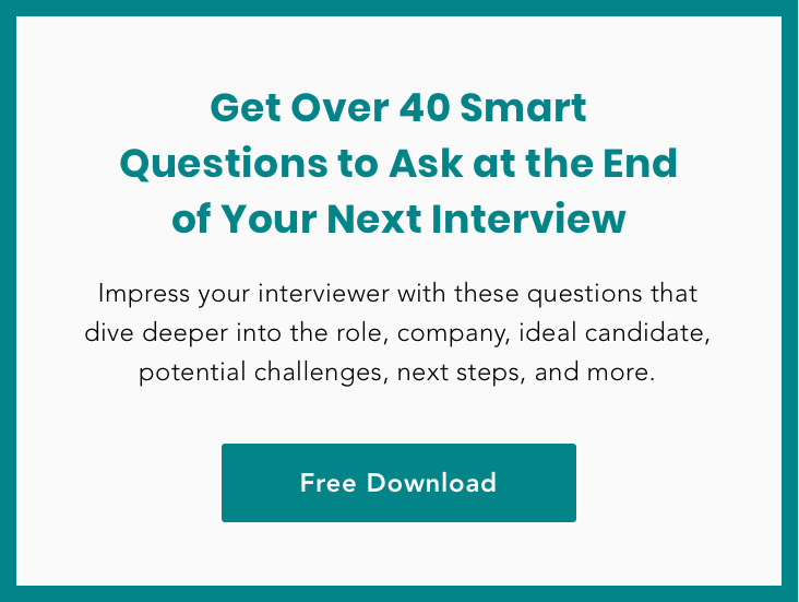 Get over 40 smart questions to ask at the end of your next interview