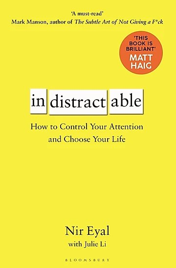 "Nir Eyal's ""Indistractable"" Book Cover - Control Your Attention and Choose Your Life"