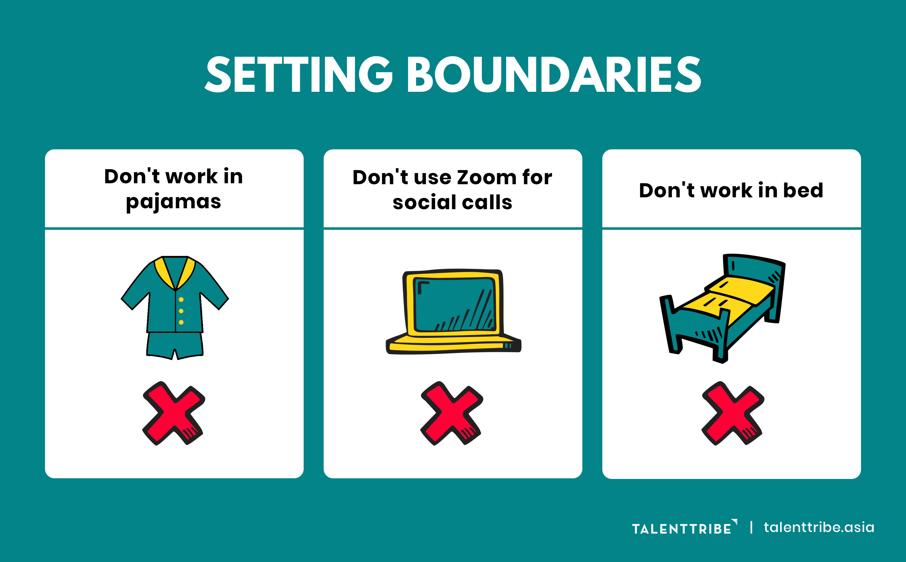 Setting Boundaries - Don't work in pajamas, Don't use zoom for social calls; Don't work in bed